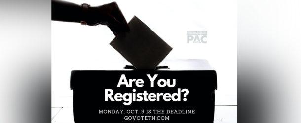 October 5 is the Voter Registration Deadline