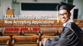 The TSEA Scholarship Award is now accepting applications