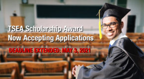 DEADLINE EXTENDED: The TSEA Scholarship Award is now accepting applications