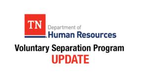 Voluntary Separation Program Update